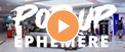 Miniature de la vidéo Pop-up Éphémère